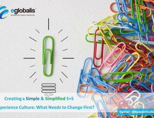 Creating a Simple and Simplified (S+S) Experience Culture: What needs to change first?